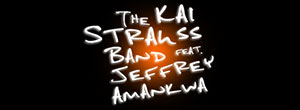 The Kai Strauss Band feat. Jeffrey Amankwa